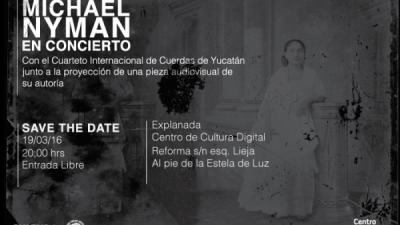 Sobre Yucatán, la nueva película de Michael Nyman